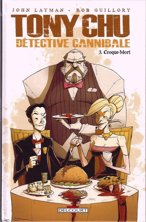 Tony Chu - Detective cannibale - T03 - FR - CBR