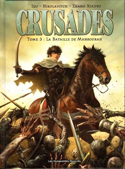 Crusades - 3T - Serie Complete