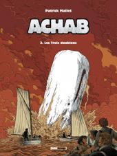 Achab -3- Les Trois doublons