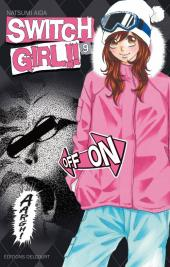 Switch Girl -9- Tome 9