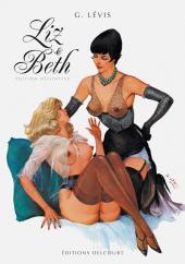 Liz et Beth - Liz et Beth - Édition définitive