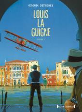 Louis la Guigne -INT1- Intégrale 1