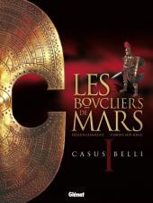 Les boucliers de Mars -1- Casus belli
