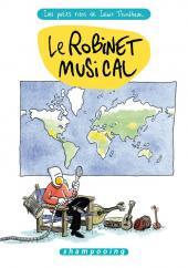 Les petits riens de Lewis Trondheim -5- Le Robinet musical