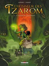 Honneur des Tzarom (L')