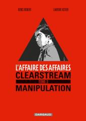 L'affaire des affaires -3- Clearstream manipulation