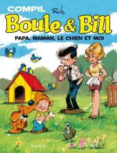 Boule et Bill -02- (Édition actuelle) -Compil3- Papa, Maman, le chien et moi