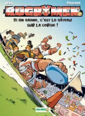 Les rugbymen -9- Si on gagne, c'est le gâteau sur la cerise !