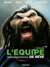 L'Équipe de rêve - Légendes -1- Rugby