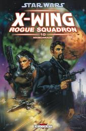 Star Wars - X-Wing Rogue Squadron (Delcourt) -10- Mascarade