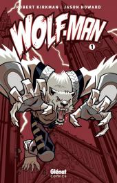 Wolf-man -1a- Tome 1