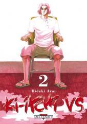 Ki-itchi VS -2- Volume 2