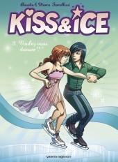 Kiss & Ice -3- Voulez-vous danser ?