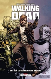 Walking Dead -20- Sur le sentier de la guerre