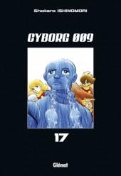 Cyborg 009 -17- Tome 17