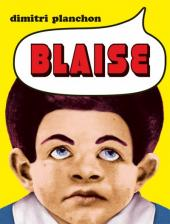 Blaise - Tome 1