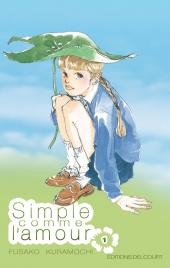 Simple comme l'amour -1- Tome 1