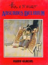 Absurdus Delirium -1- Tome 1