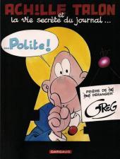 Achille Talon -33c09- Achille Talon et la vie secrète du journal... Polite !