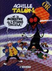 Achille Talon -40Or- Achille Talon et le monstre de l'Étang Tacule !