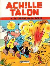 Achille Talon -19- Achille Talon et le grain de la folie