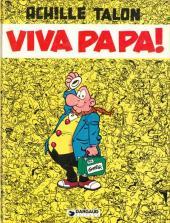 Achille Talon -20- Viva Papa!