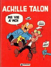 Achille Talon -21- Ma vie à moi