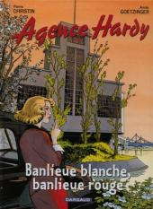 Agence Hardy -4- Banlieue blanche, banlieue rouge