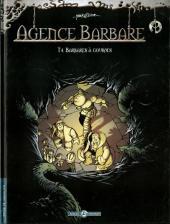 Agence Barbare -4- Barbares à gourdes
