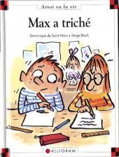 Ainsi va la vie (Bloch) -15- Max a triché