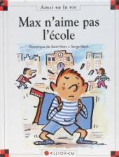 Ainsi va la vie (Bloch) -6- Max n'aime pas l'école