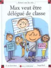Ainsi va la vie (Bloch) -73- Max veut être délégué de classe
