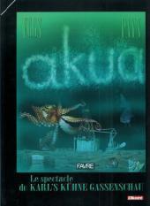 Akua -1- Akua - le spectacle du karl's kühne gassenschau