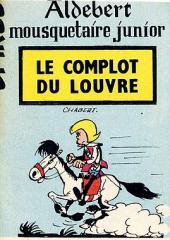 Aldebert Mousquetaire junior -3MR1226- Le complot du Louvre