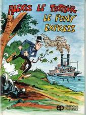 Alexis le trotteur -4- Le Pony Express