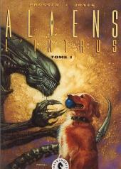 Aliens (Dark Horse France) -1- L'intrus Tome I