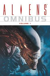 Aliens (Omnibus) -1- Aliens - volume 1