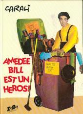 Amédée Bill est un héros!