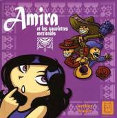 Amira et les squelettes mexicains