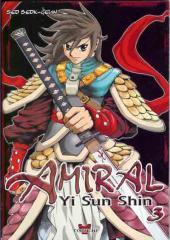 Amiral Yi Sun Shin -3- Tome 3