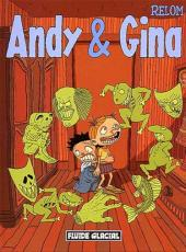 Andy & Gina -1- Tome 1