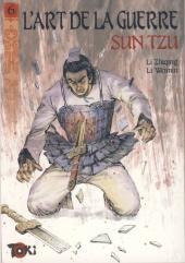L'art de la guerre (Zhiqing) -6- La stratégie offensive (première partie)