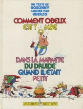 Astérix (Hors Série) -2- Comment Obélix est tombé dans la marmite du druide quand il était petit