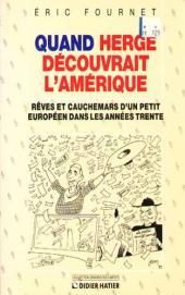 (AUT) Hergé -168- Quand Hergé découvrait l'Amérique