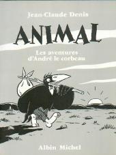 André le corbeau -INT- Animal - Les Aventures d'André le corbeau