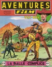 Aventures Film (1re série - Artima) -84- La balle complice