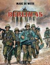 Berlin 45 -1- Berlin 45 - Tome 1