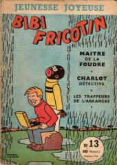 Bibi Fricotin (3e Série - Jeunesse Joyeuse) -13- Maître de la foudre