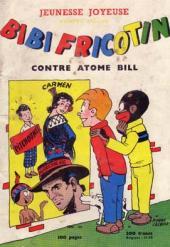 Bibi Fricotin (3e Série - Jeunesse Joyeuse) (1) -HS2- Contre Atome Bill