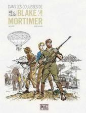 Blake et Mortimer (Éditions Blake et Mortimer) -18HS- Dans les coulisses de Blake & Mortimer